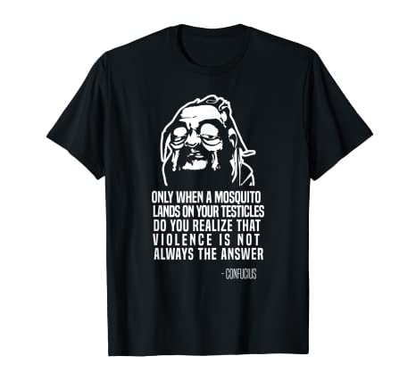 Amazon.com: Funny Confucius Quote Wisdom T-shirt: Clothing