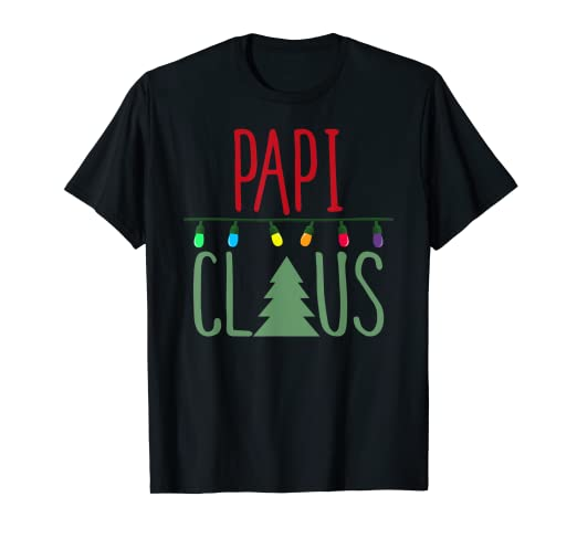 Amazon com: Cute Papi Claus Shirt Christmas Lights Shirt: Clothing