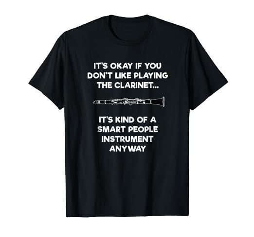 364ea799 Amazon.com: Clarinet T-Shirt - Funny Smart Clarinet Player: Clothing