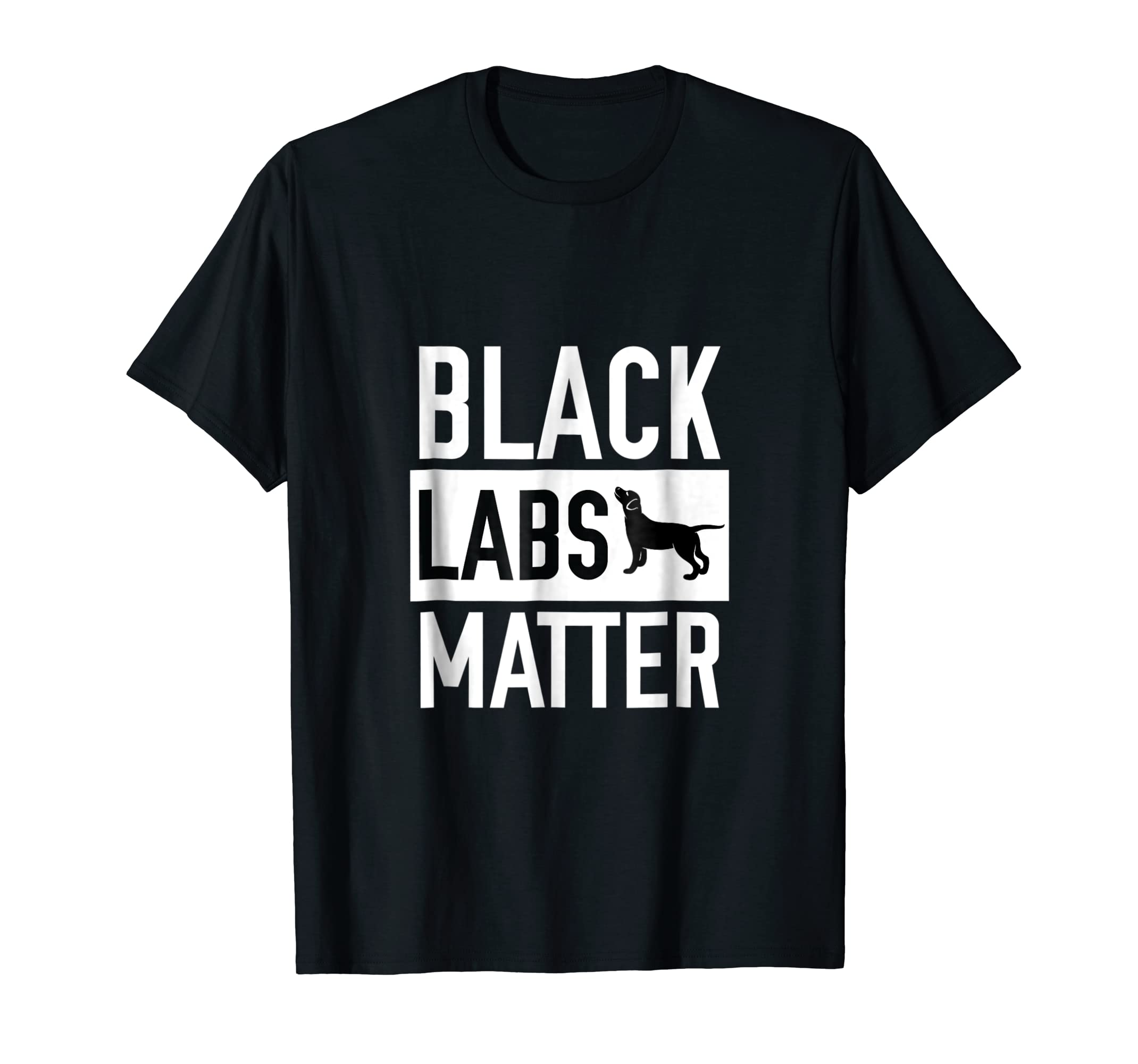 Black labs Matter Dog T-shirt Labrador Retriever Men Women-Men's T-Shirt-Black