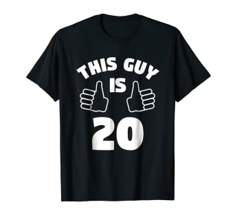 Amazon Mens This Guy Is 20 Years Old T Shirt 20th Birthday Gift
