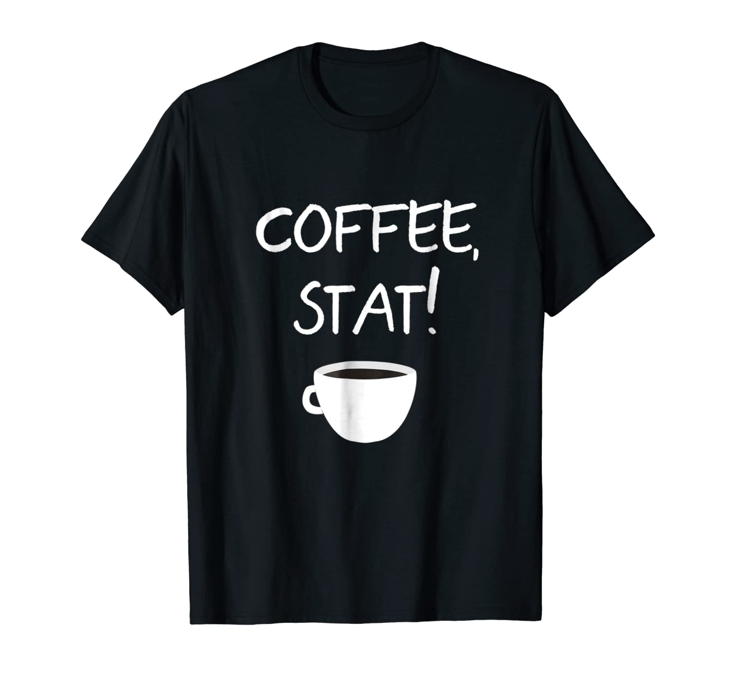 Coffee Stat T-shirt Funny Coffee Lover Gift