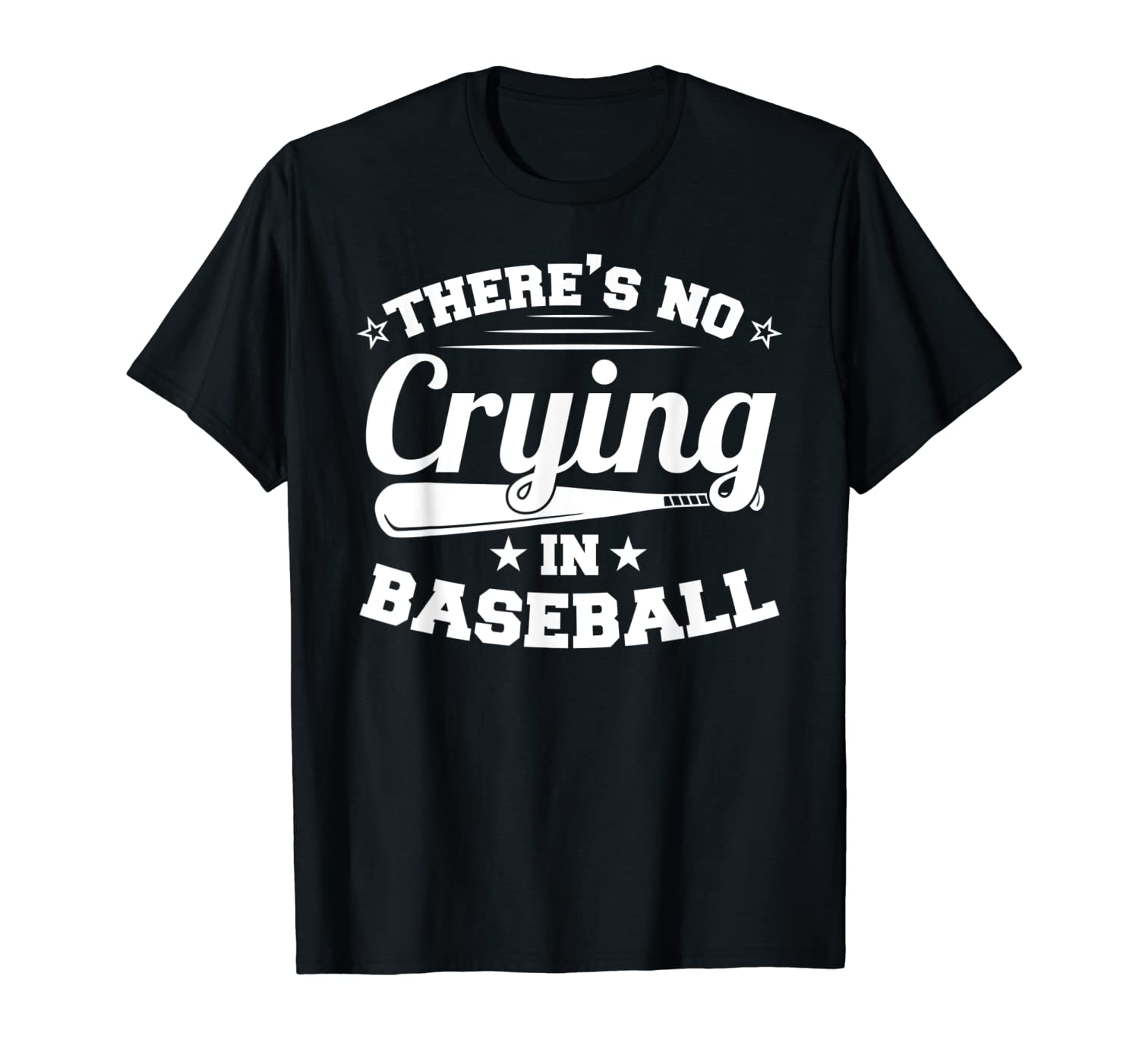 93b28983d Amazon.com: There's No Crying in Baseball T-shirt: Clothing
