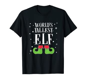 16fe2bcdd Image Unavailable. Image not available for. Color: FUNNY WORLD'S TALLEST  ELF T-SHIRT Ugly Christmas ...