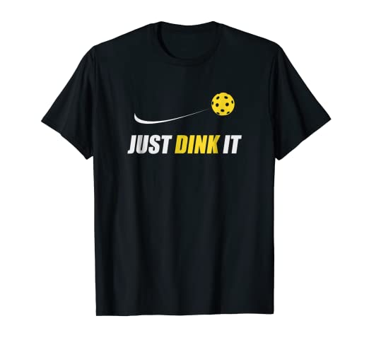 0576e6f0fb Image Unavailable. Image not available for. Color: Just Dink It T Shirt  Funny Pickleball ...