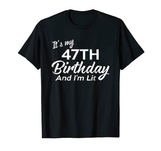 Amazon 47th Birthday Gift Ideas For Her Him 47 Year Old Shirt