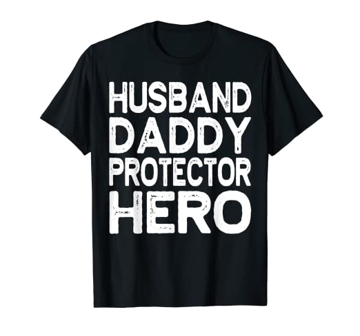 d1b8f3f2 Amazon.com: Mens Husband Daddy Protector Hero T-Shirt Funny Dad Gift Dhirt:  Clothing