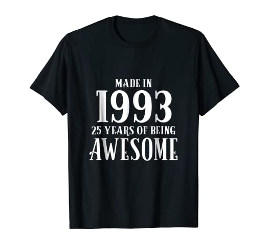 25th Birthday T Shirt Gift Men Women Age 25 Son Daughter