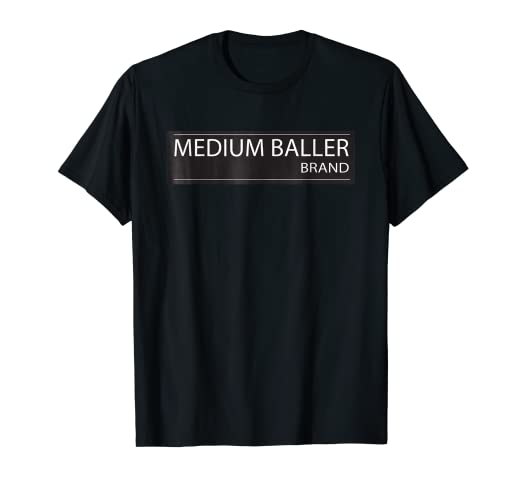 13687b4dd214 Image Unavailable. Image not available for. Color: MEDIUM BALLER BRAND  Tshirt   Funny Big Basketball Tee