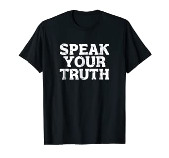 Image result for images encouraging us to speak your truth