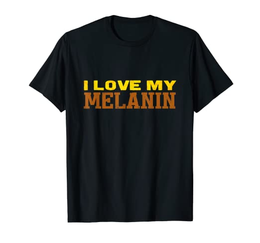 2ea2cc171 Image Unavailable. Image not available for. Color  I Love My Melanin ~ Black  Pride African American t-shirt