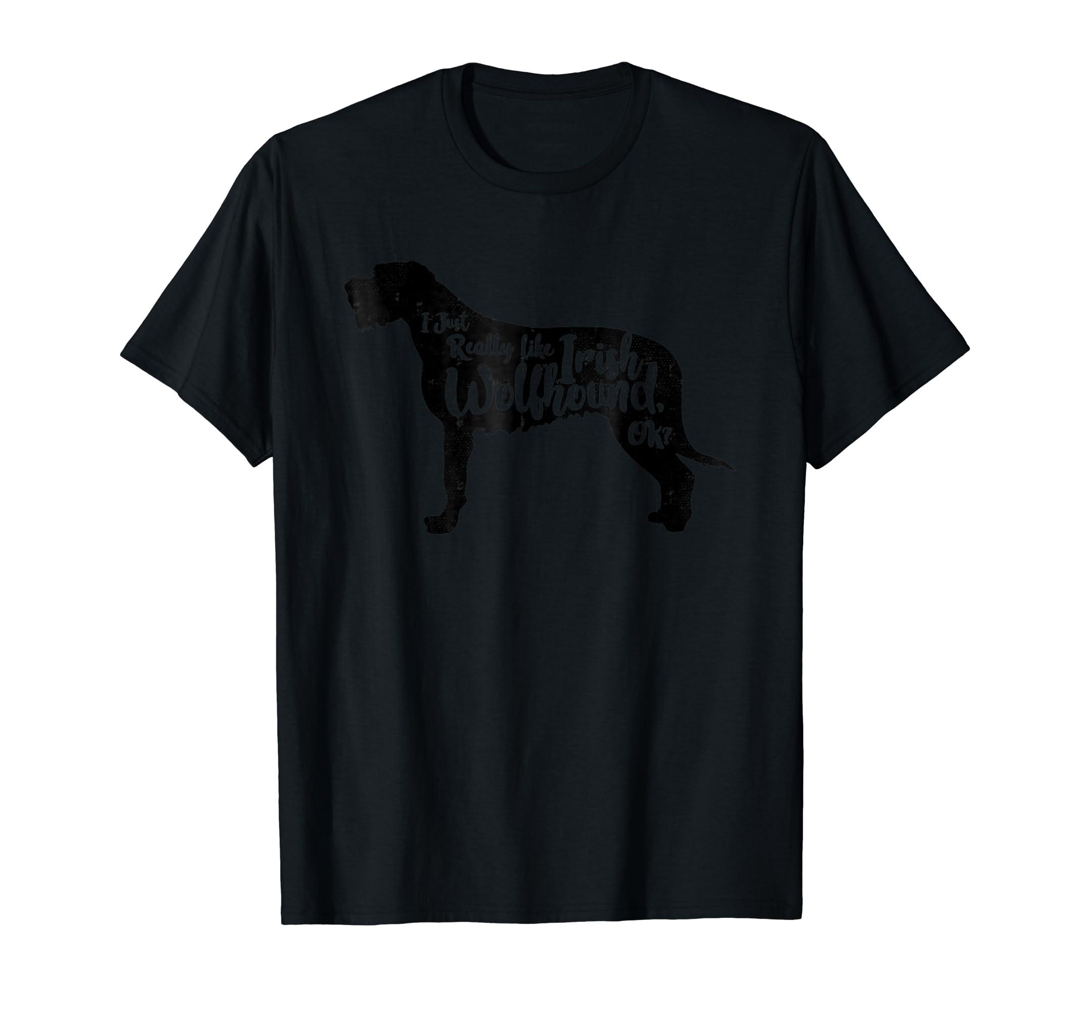 I Just Really Like Irish Wolfhound, OK? T Shirt Love Dog-Men's T-Shirt-Black
