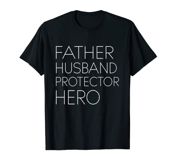 Father Husband Protector Hero T Shirt Shirt by Best Father Day Gift Superhero Tee Shirts