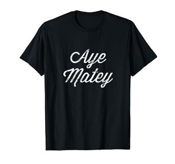 Aye Matey Tshirt Im 80 T Shirt 80th Birthday Tee
