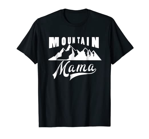 134f3f49 Image Unavailable. Image not available for. Color: Mountain Mama: Outdoor Adventure  T-Shirt