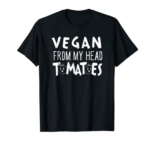 0873a3e3e Image Unavailable. Image not available for. Color: Vegan From My Head  Tomatoes T Shirt for Men Women Vegetarian