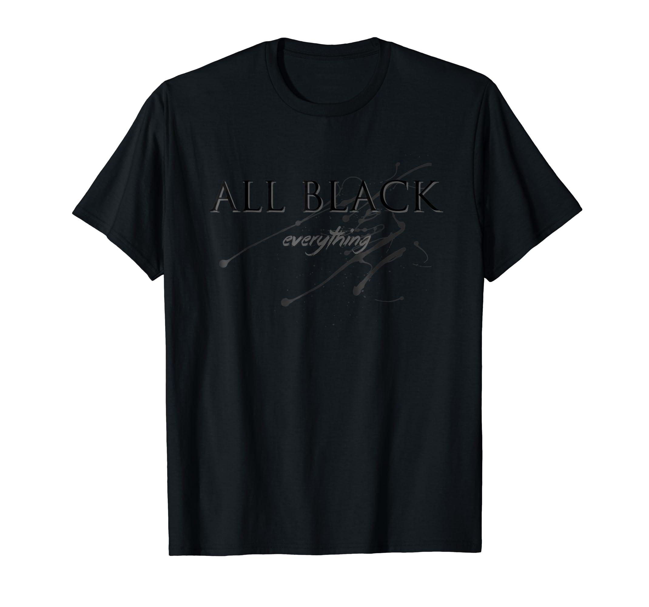 5a0167e40 Amazon.com: All Black Everything T-shirt: Clothing