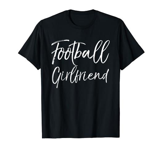 Amazoncom Football Girlfriend Shirt Cute High School Gift T Shirt