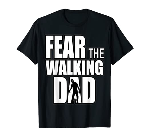589cf8390 Image Unavailable. Image not available for. Color: Fear the Walking DAD T- Shirt for Father's ...