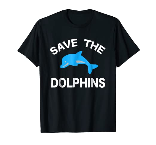 e523700f Amazon.com: Save The Dolphins Shirt. Endangered Animal Conservation ...