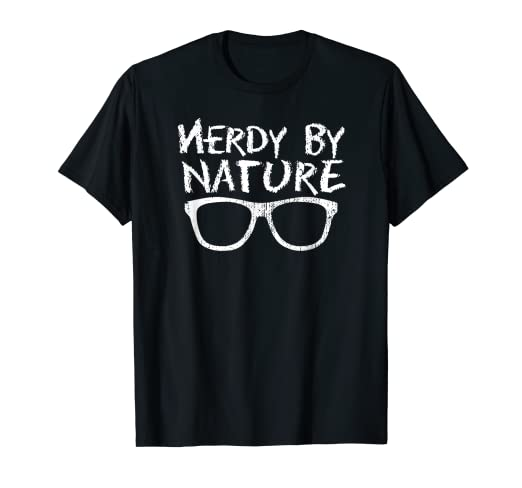 fea66034 Image Unavailable. Image not available for. Color: Cool Nerd Nerdy By Nature  T-Shirt - Geek Glasses Tee