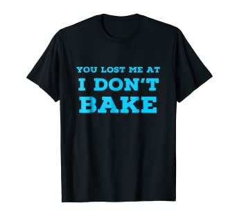Amazon Com Cute Baking T Shirts Best Cool Gifts For Bakers Lovers