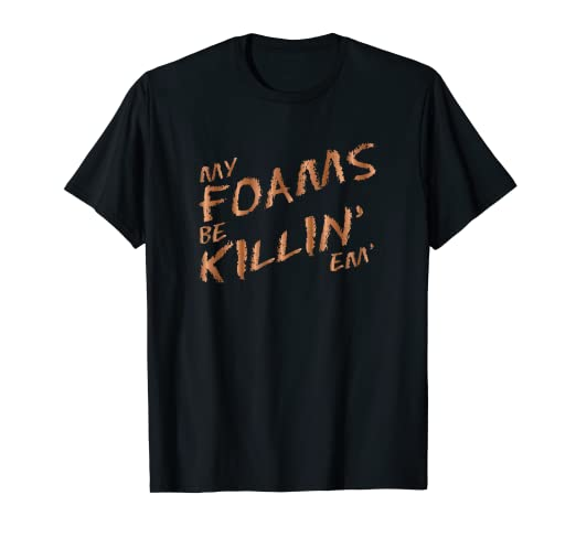 0e8699e08fa627 Image Unavailable. Image not available for. Color  My Foams Be Killin Em Copper  Sneaker T-Shirt Foamposite