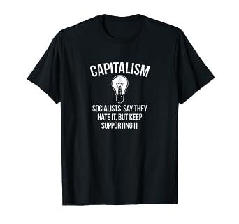 37c15090 Image Unavailable. Image not available for. Color: Capitalism Anti-Socialist  Socialism Sucks Hypocrite T-Shirt