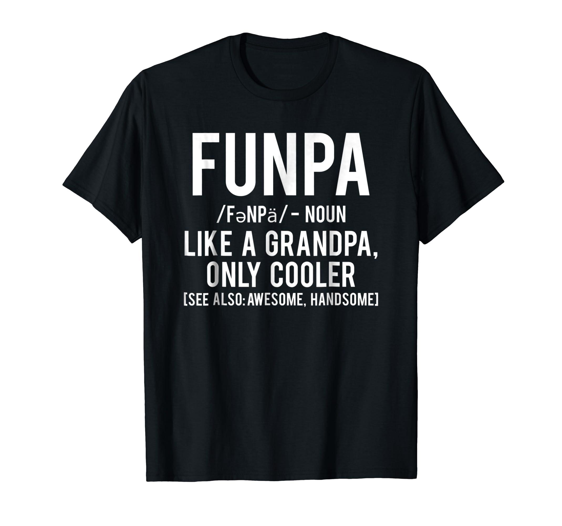 Funpa T Shirt Funny Grandpa cool grandfather papa gift tee-Men's T-Shirt-Black
