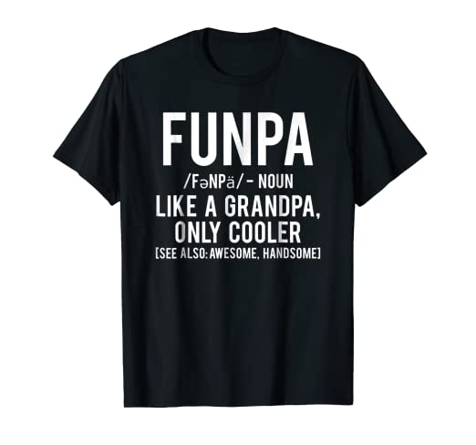 1cef087a Image Unavailable. Image not available for. Color: Funpa T Shirt Funny  Grandpa cool grandfather ...