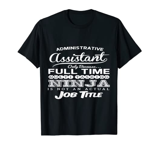 3222715f Image Unavailable. Image not available for. Color: Administrative Assistant Tshirt  Funny Birthday Gift Idea