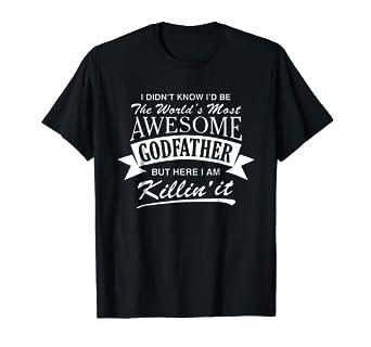 084787c9 Amazon.com: Mens World's Most Awesome Godfather T-Shirt: Clothing