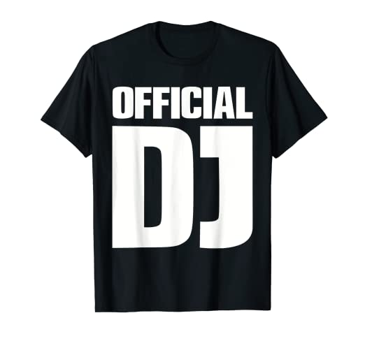 44dba84c0 Amazon.com: Official DJ T-Shirt: Clothing