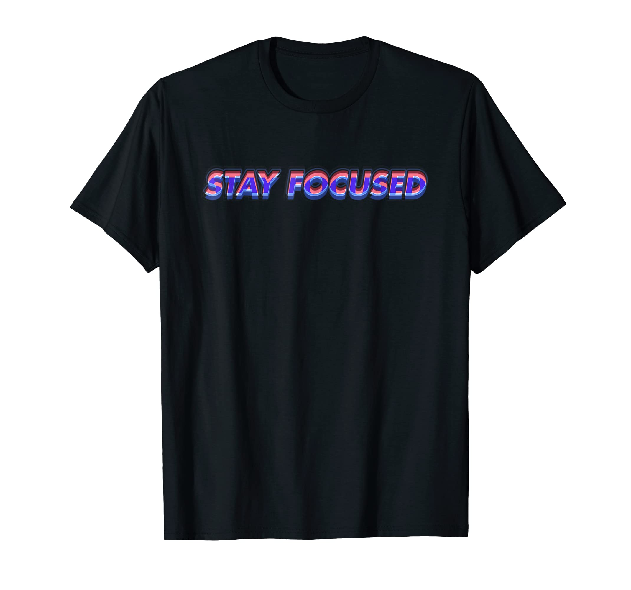 Amazon Stay Focused 3d Shirt Graphic Art Design T Shirt By Mcma