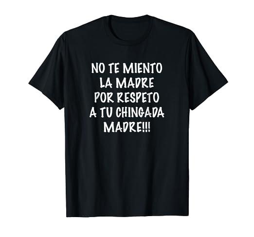 Amazoncom Mentada De Madre T Shirt Frases Comicas En