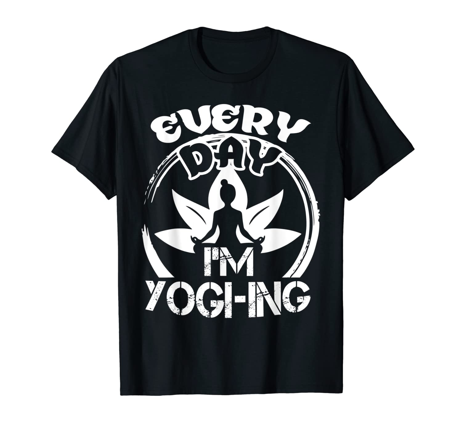 Amazon.com: Yoga Shirt - Every Day Im Yoga T-Shirt: Clothing