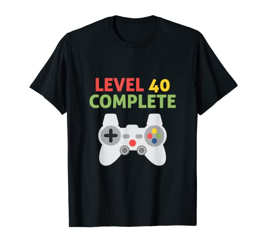 56c8f14e Image Unavailable. Image not available for. Color: Level 40 Complete - 40th  Birthday Funny Video Gamer T-Shirt