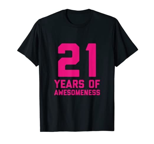Amazon 21st Birthday Shirt Gift Women Age 21 Year Old Girl