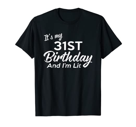 Amazon 31st Birthday Gift Ideas For Her Him 31 Year Old Shirt