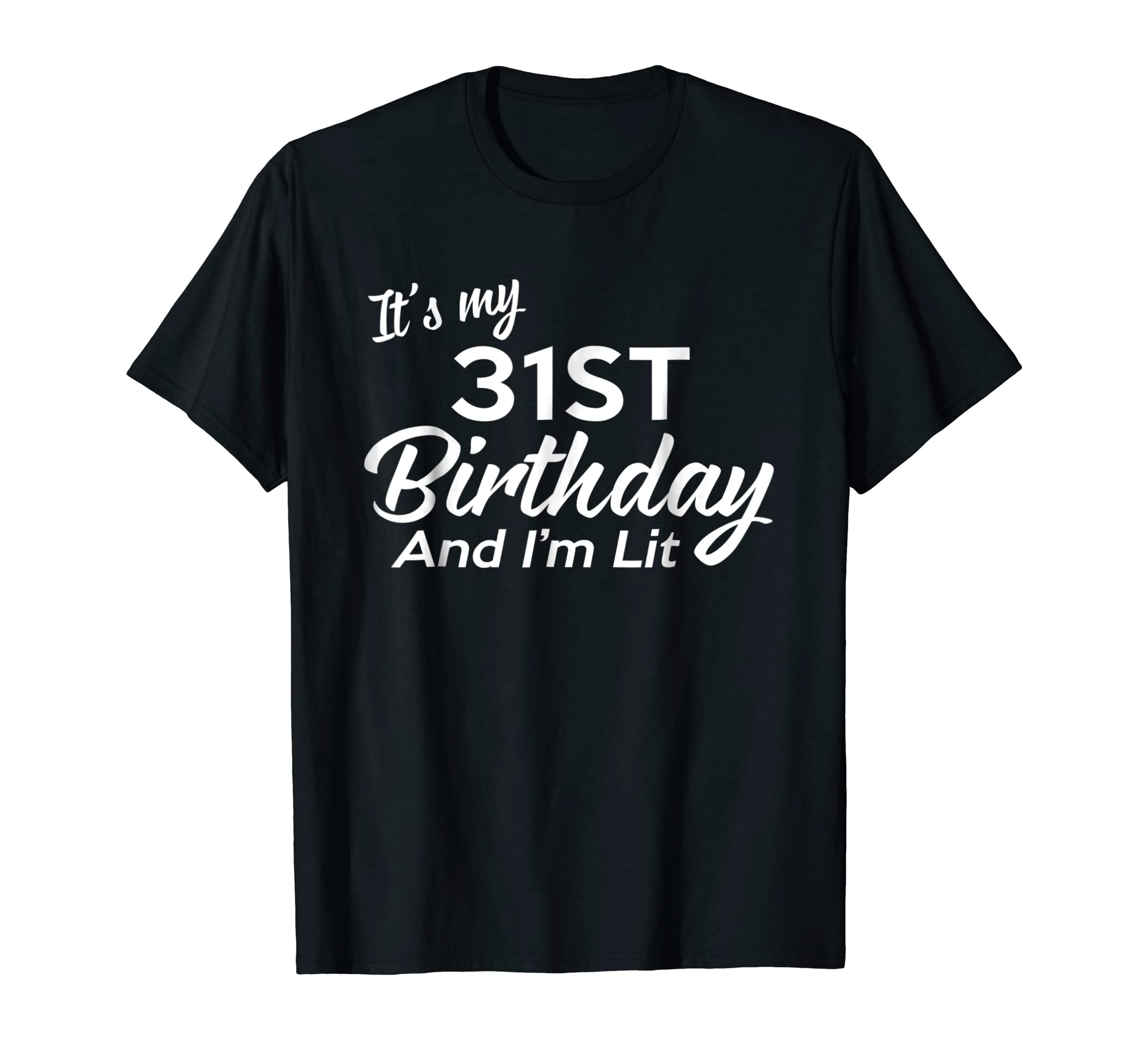 Amazon 31st Birthday Gift Ideas For Her Him 31 Year Old Shirt Clothing
