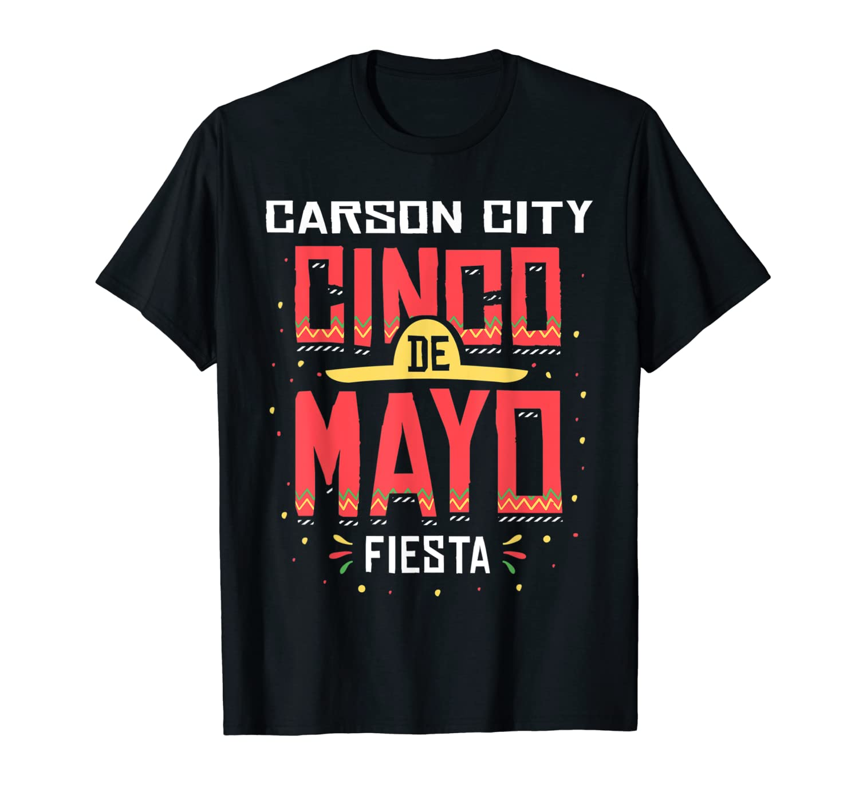 Carson City Nevada Cinco De Mayo Celebration Gift T Shirt