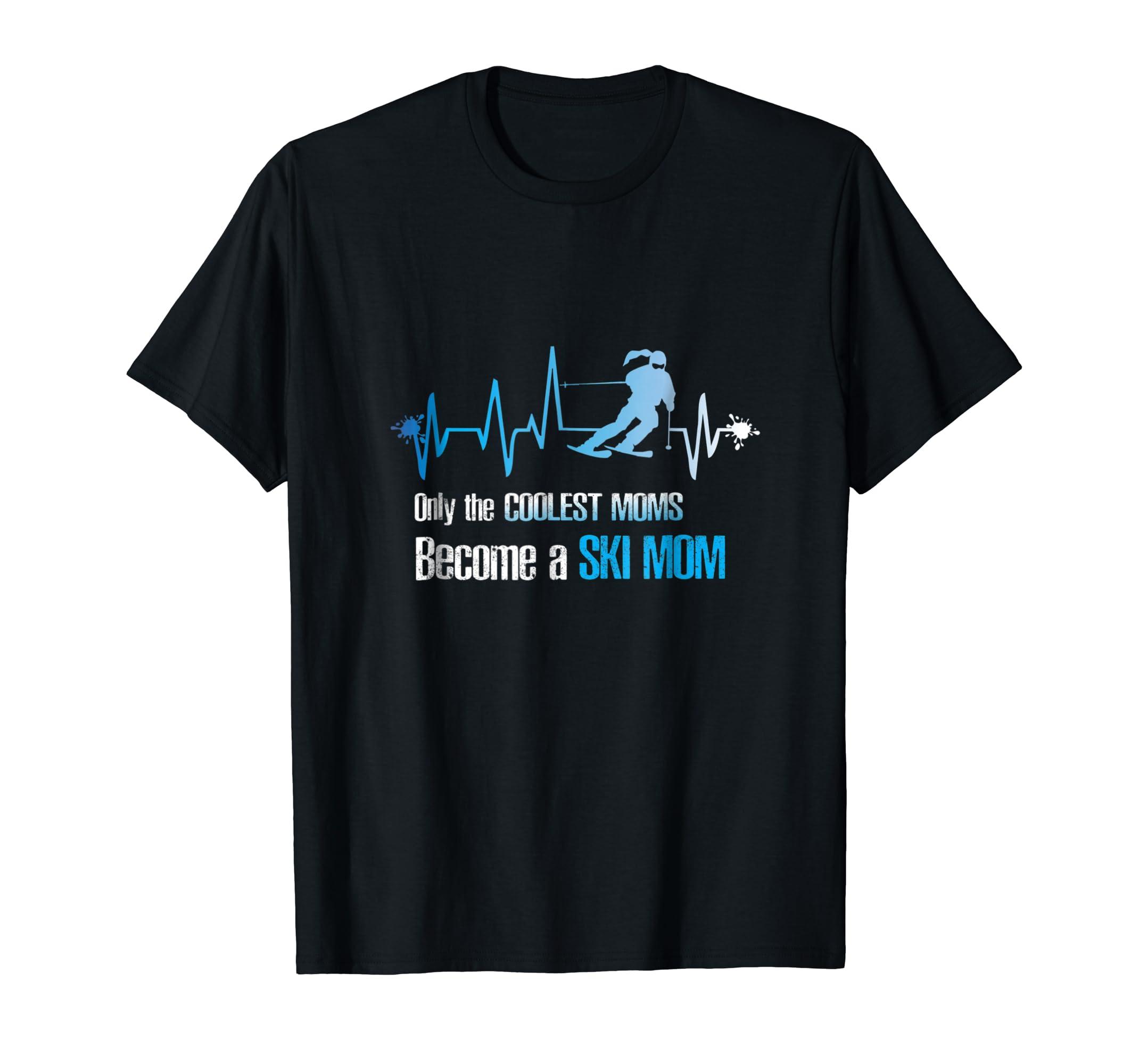 e7af58b2e6 Amazon.com: Ski Mom Shirt- Skier Gift Ideas -Funny ski shirts womens tee:  Clothing