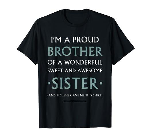 Amazon.com: Gift Shirt For Brother From Sister Birthday Christmas ...