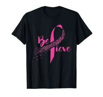 58c4047f4 Image Unavailable. Image not available for. Color: Breast Cancer Awareness  - Inspirational Believe T-shirt