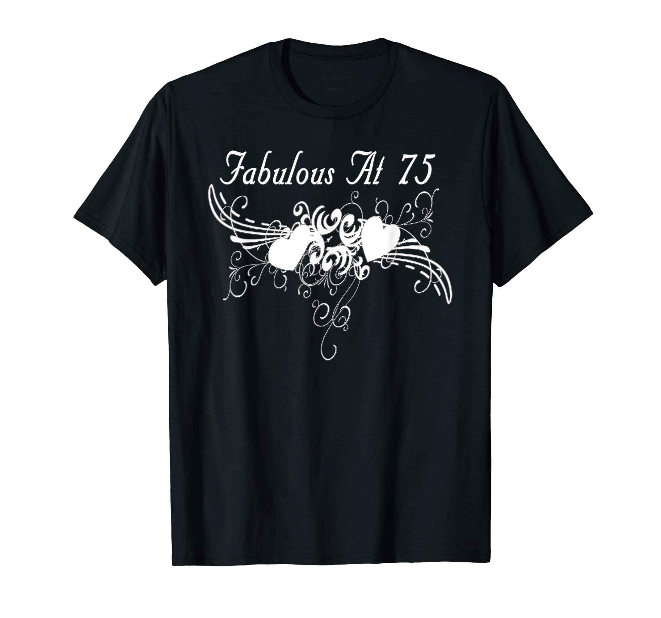 Amazon Fabulous At 75th Birthday T Shirts