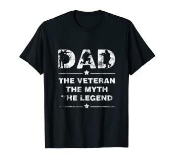 2771bf4f Amazon.com: Dad The Veteran The Myth The Legend T-Shirt: Clothing