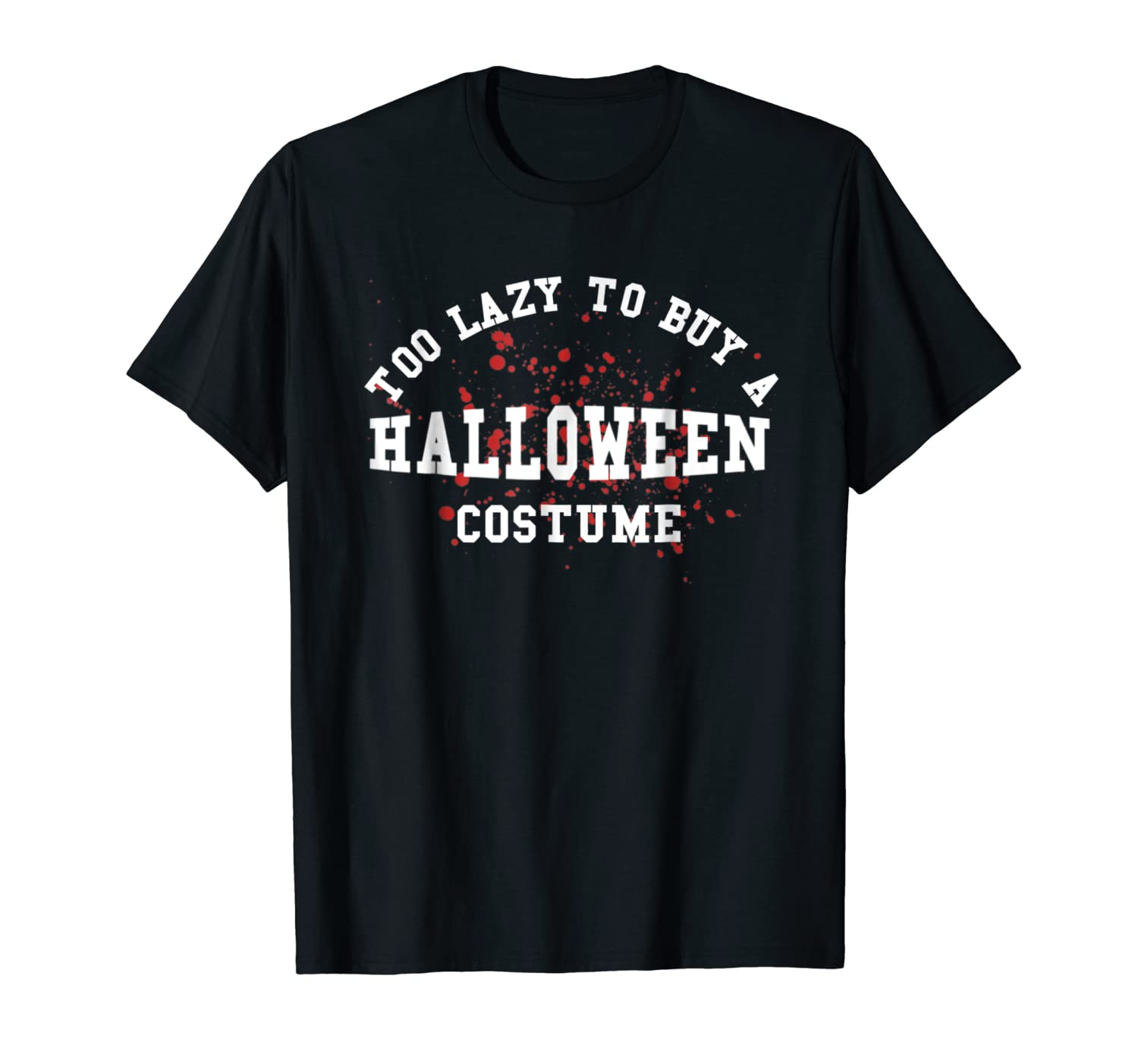 Funny Halloween T-shirt Spooky Costume Trick or Treat Tee