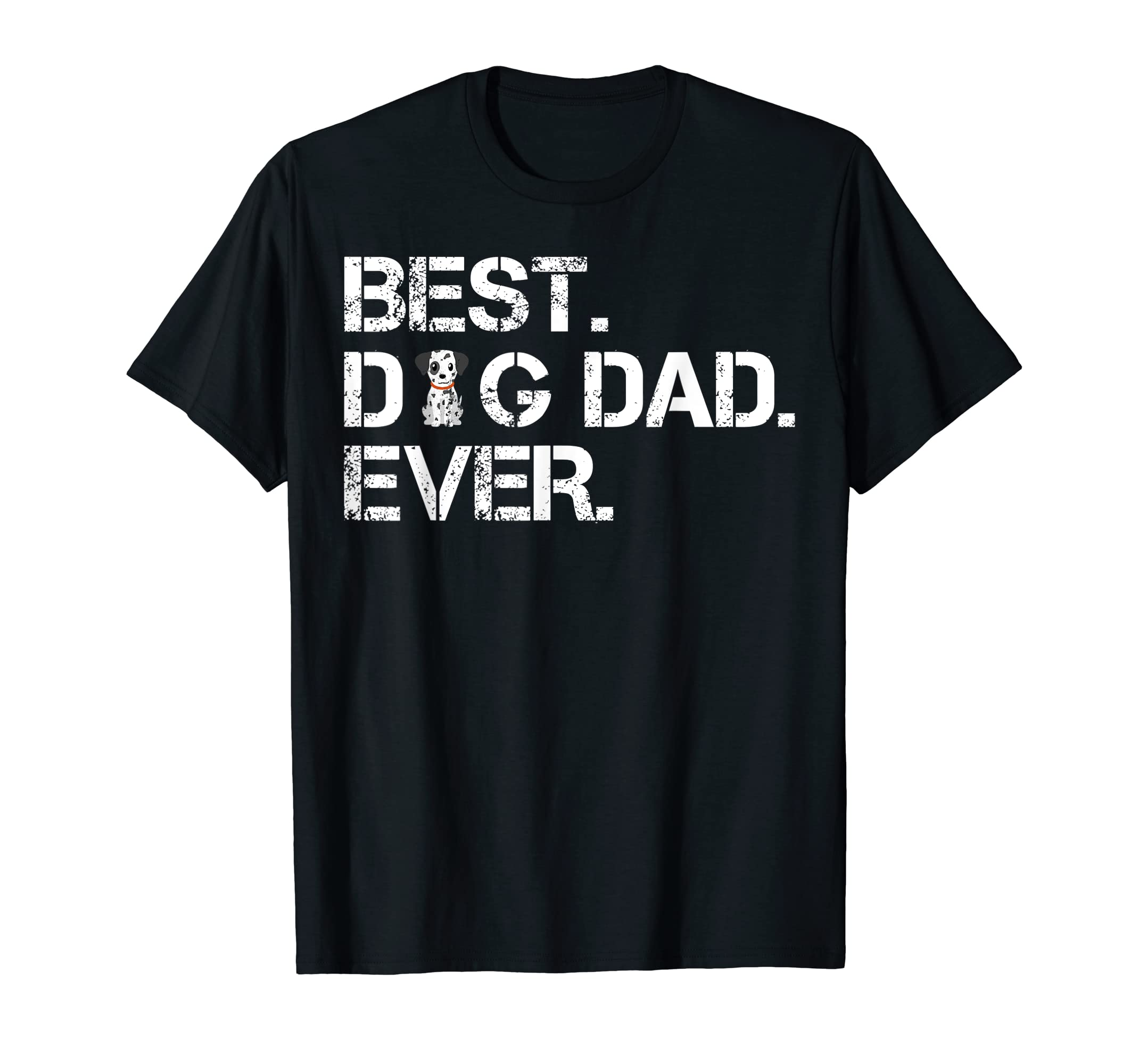 Best Dalmatian Dog Dad Ever Funny Dad/Father's Day Gift T-Shirt-Men's T-Shirt-Black
