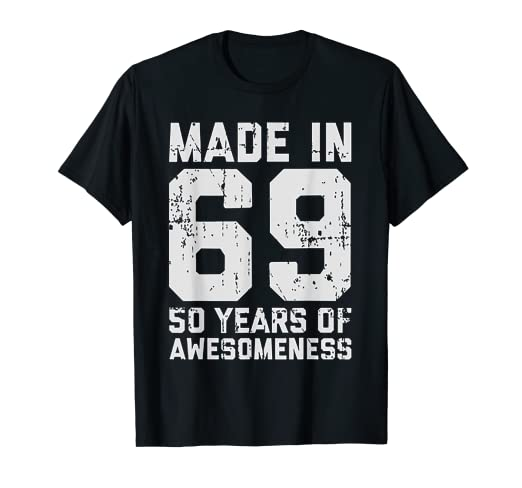 Amazon Made In 69 50 Years Of Awesomeness 50th Birthday TShirt