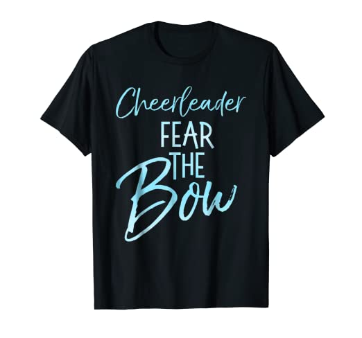 fea78caed3 Image Unavailable. Image not available for. Color: Cheerleader Fear the Bow  Shirt Funny Cheerleading Cheer Tee